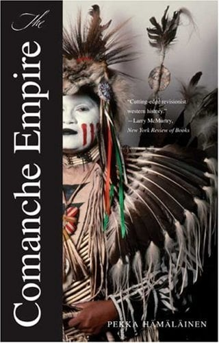 The Comanche Empire 9780300151176