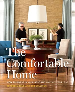 The Comfortable Home: How to Invest in Your Nest and Live Well for Less 9780307588784
