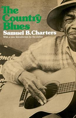 The Country Blues 9780306800146