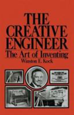 The Creative Engineer: The Art of Inventing 9780306309878