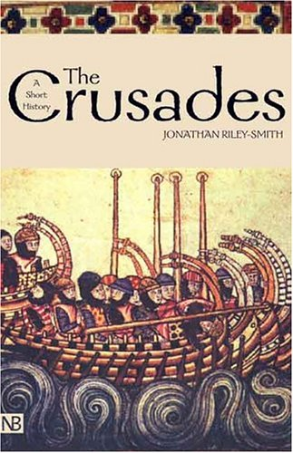 The Crusades: A History; Second Edition 9780300101287