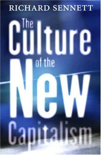 The Culture of the New Capitalism 9780300119923