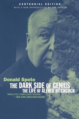 Dark Side of Genius: The Life of Alfred Hitchcock 9780306809323