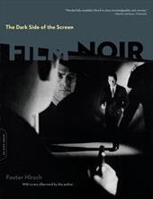 The Dark Side of the Screen: Film Noir 862648
