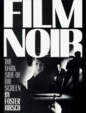 The Dark Side of the Screen: Film Noir 861295