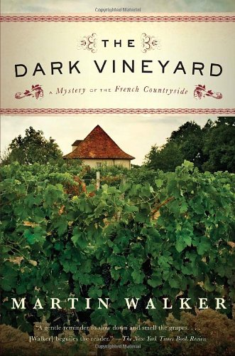The Dark Vineyard: A Mystery of the French Countryside 9780307454713