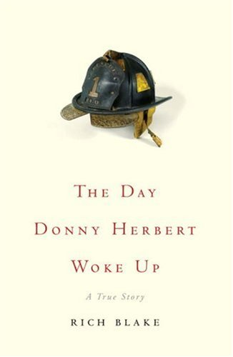 The Day Donny Herbert Woke Up: A True Story 9780307383167
