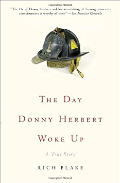 The Day Donny Herbert Woke Up: A True Story 9780307383174