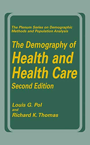 The Demography of Health and Health Care (Second Edition) 9780306463365