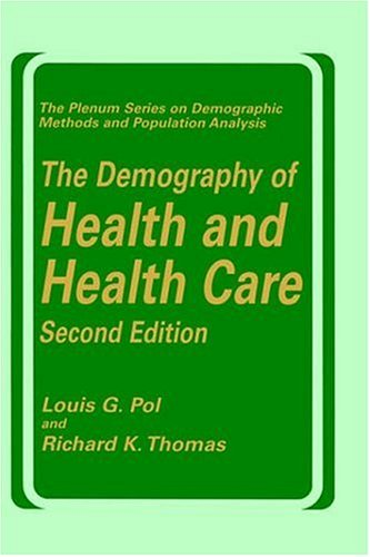 The Demography of Health and Health Care (Second Edition) 9780306463372