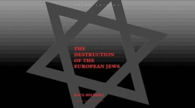 The Destruction of the European Jews: Third Edition 9780300095579