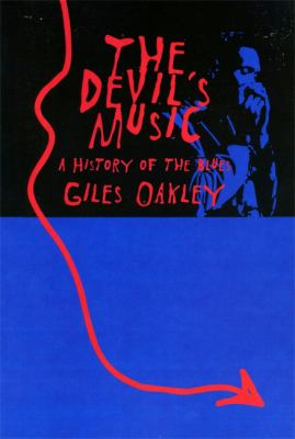 The Devil's Music: A History of the Blues 9780306807435
