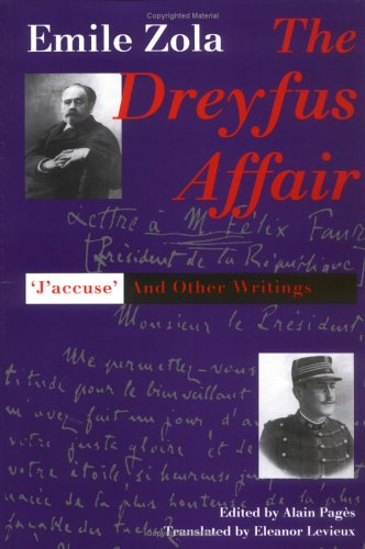 """The Dreyfus Affair: """"Jaccuse"""" and Other Writings"""