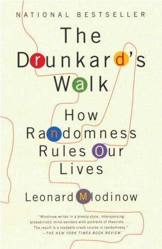 The Drunkard's Walk: How Randomness Rules Our Lives 9780307275172