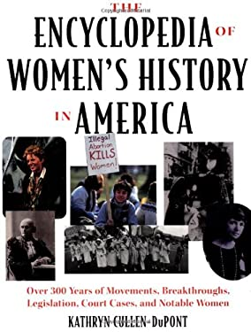 The Encyclopedia of Women's History in America 9780306808685