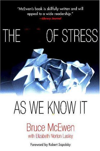 The End of Stress as We Know It 9780309091213