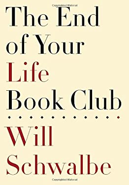 The End of Your Life Book Club 9780307594037