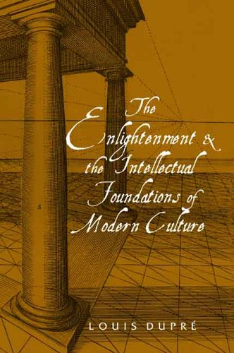 The Enlightenment and the Intellectual Foundations of Modern Culture 9780300113464
