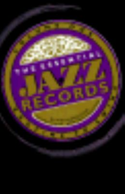 The Essential Jazz Records 9780306803260