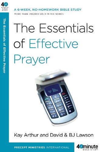 The Essentials of Effective Prayer 9780307457707