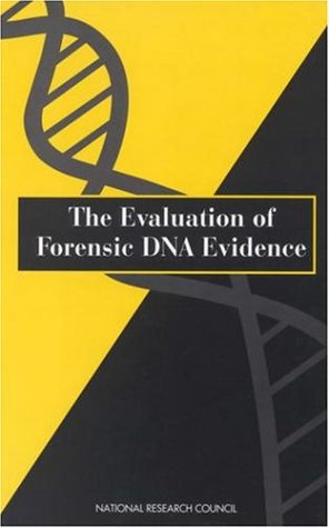 The Evaluation of Forensic DNA Evidence 9780309053952