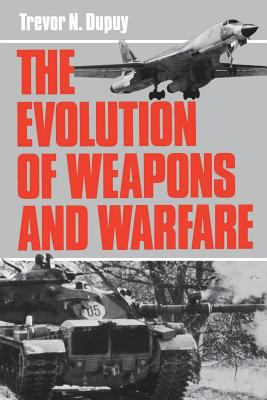 The Evolution of Weapons and Warfare 9780306803840