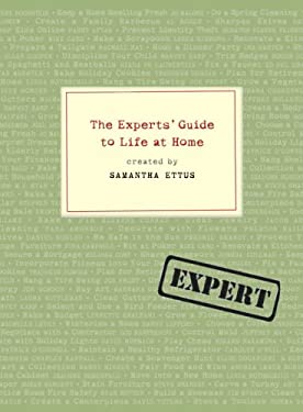 The Experts' Guide to Life at Home 9780307237569
