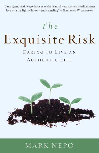 The Exquisite Risk: Daring to Live an Authentic Life 9780307335845