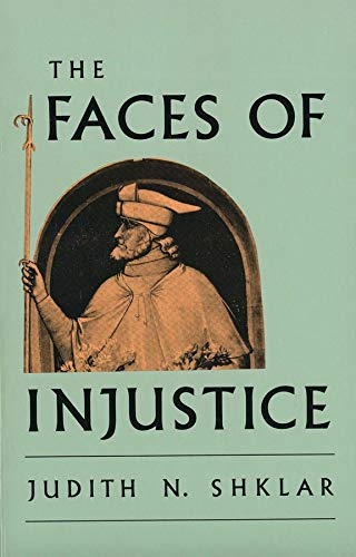 The Faces of Injustice 9780300056709