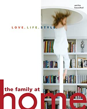 The Family at Home: Love. Life. Style. 9780307394453