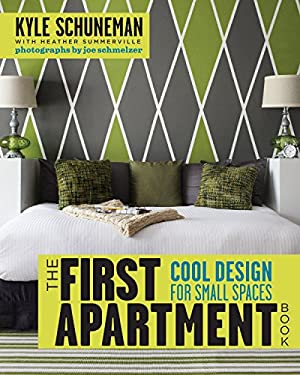 The First Apartment Book: Cool Design for Small Spaces 9780307952905