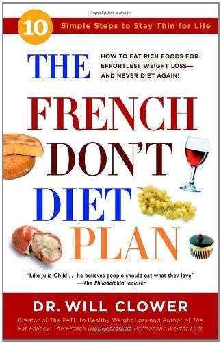 French Don't Diet Plan : 10 Simple Steps to Stay Thin for Life