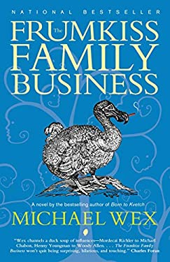 The Frumkiss Family Business: A Megilla in 14 Chapters 9780307397775