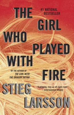 The Girl Who Played with Fire: Book 2 of the Millennium Trilogy 9780307454553