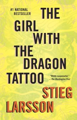The Girl with the Dragon Tattoo: Book 1 of the Millennium Trilogy 9780307454546