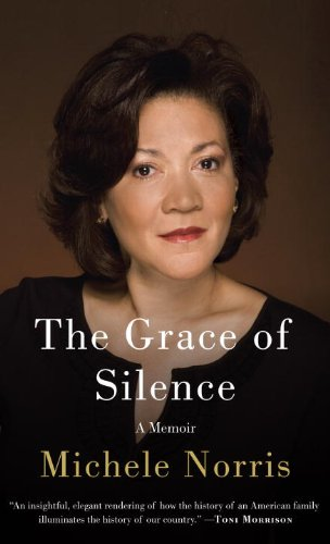 The Grace of Silence: A Memoir 9780307378767