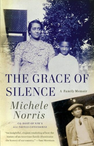 The Grace of Silence: A Family Memoir 9780307475275