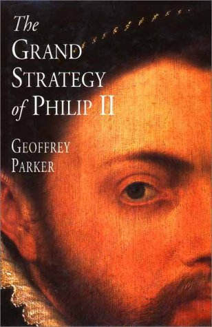 The Grand Strategy of Philip II 9780300075403