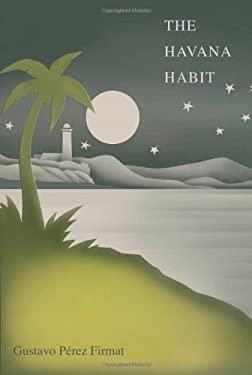 The Havana Habit