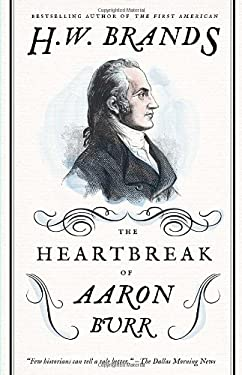 The Heartbreak of Aaron Burr 9780307743268