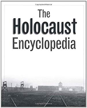 The Holocaust Encyclopedia 9780300084320