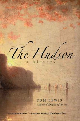 The Hudson: A History 9780300119909