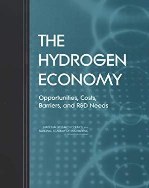 The Hydrogen Economy: Opportunities, Costs, Barriers, and R&d Needs 9780309091633