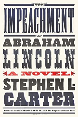 The Impeachment of Abraham Lincoln 9780307272638