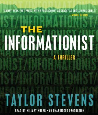 The Informationist: A Thriller 9780307969521