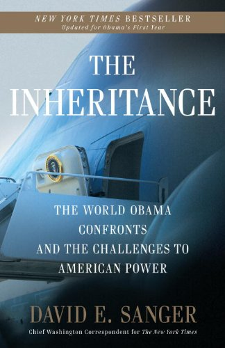 The Inheritance: The World Obama Confronts and the Challenges to American Power 9780307407931