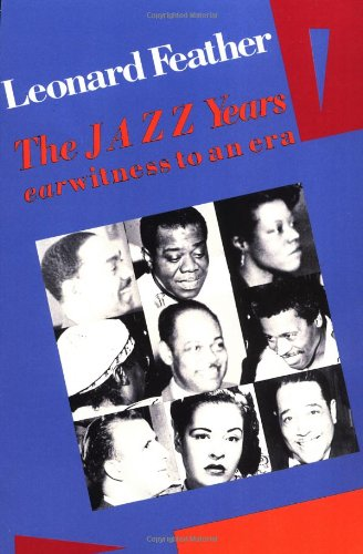 The Jazz Years: Earwitness to an Era 9780306802966