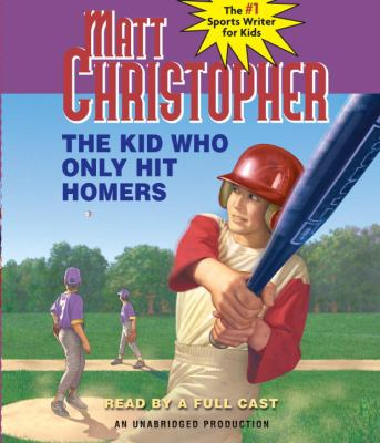 The Kid Who Only Hit Homers 9780307710734