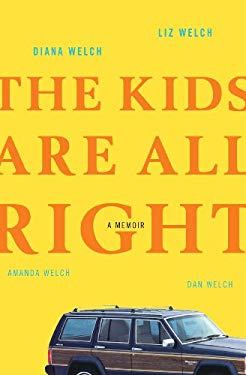 The Kids Are All Right 9780307396044