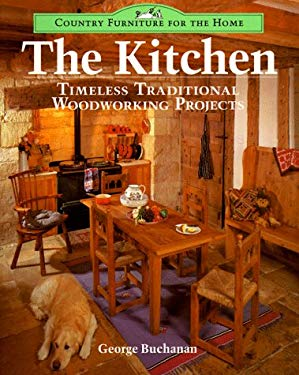 The Kitchen: Timeless Traditional Woodworking Projects 9780304342433